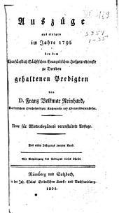 Predigten bey dem Churfürstl: Sächsischen evangelischen Hofgottesdienste zu Dresden gehalten von Franz Volkmar Reinhard, [1.-18. Jahrgang, 1795-1812], Band 1,Teil 2