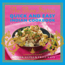The Three Sisters Quick   Easy Indian Cookbook PDF