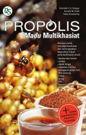 Propolis; Madu Multikhasiat