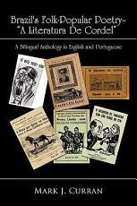 Brazil s Folk Popular Poetry   a Literatura de Cordel PDF