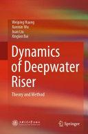 Dynamics of Deepwater Riser