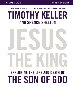 Jesus the King Study Guide