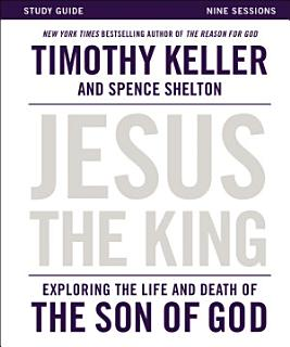 Jesus the King Study Guide Book