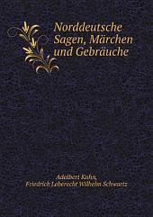 Norddeutsche Sagen, M?rchen und Gebr?uche
