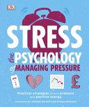 Stress the Psychology of Managing Pressure PDF
