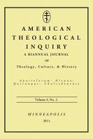 American Theological Inquiry  Volume Four  Issue One PDF