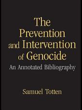 The Prevention and Intervention of Genocide: An Annotated Bibliography