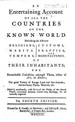 An Entertaining Account of all the Countries of the Known World ... Adorn'd ... with cuts ... The fourth edition