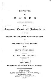 Reports of Cases Argued and Determined in the Supreme Court of Judicature and in the Court for the Trial of Impeachments and the Correction of Errors in the State of New York: Volume 13