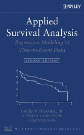 Applied Survival Analysis: Regression Modeling of Time to Event Data, Edition 2