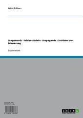 Langemarck - Feldpostbriefe - Propaganda. Gesichter der Erinnerung