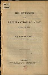 The New Process for the Preservation of Meat for Food