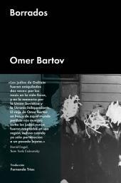 Borrados: Vestigios de la Galitzia judía en la Ucrania actual