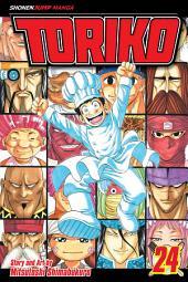Toriko, Vol. 24: Cooking Festival Kickoff!