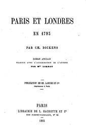 Paris et Londres en 1793, tr. [from A tale of two cities] par mme Loreau