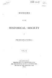 Correspondence Between William Penn and James Logan, Secretary of the Province of Pennsylvania, and Others, 1700-1750: From the Original Letters in Possession of the Logan Family, Volume 2