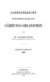 Jahresbericht über die Fortschritte in der Lehre von den Gärungs-Organismen und Enzymen: Bände 1-3