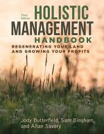 Holistic Management Handbook, Third Edition