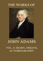 The Works of John Adams Vol. 3