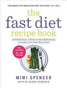 The Fast Diet Recipe Book Book