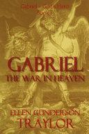 Gabriel   The War in Heaven PDF