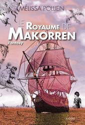 Le royaume de Makorren: Saga de Fantasy