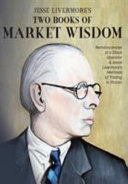 Jesse Livermore S Two Books Of Market Wisdom Book PDF