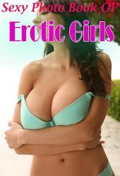 Sexy Photo Book Of Erotic Girls In Bikini: Hottest Girls In Bikini