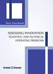 Assessing Innovation Scientific and technical operating problems