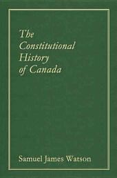 The Constitutional History of Canada