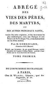 Abregé des vies des pères, des martyrs et des autres principaus saints ...
