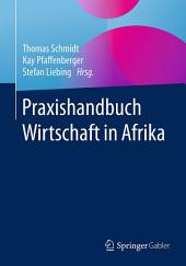 Praxishandbuch Wirtschaft in Afrika