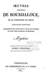 Oeuvres complètes de Bourdaloue, de la compagnie de Jesus: Volume11
