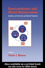 Semiconductor and Metal Nanocrystals
