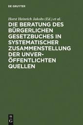 Materialien zur Entstehungsgeschichte des BGB: Einführung, Biographien, Materialien