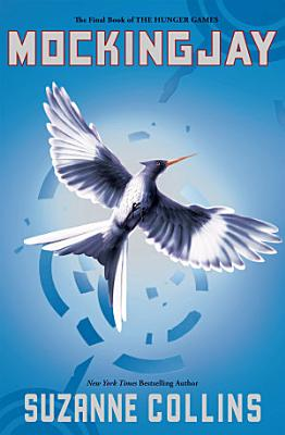 Mockingjay The Hunger Games Book 3