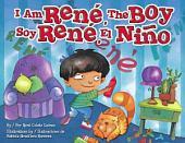 I am René, the Boy / Soy René, el niño