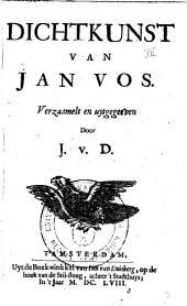 Dichtkunst van Jan Vos: Volume 1