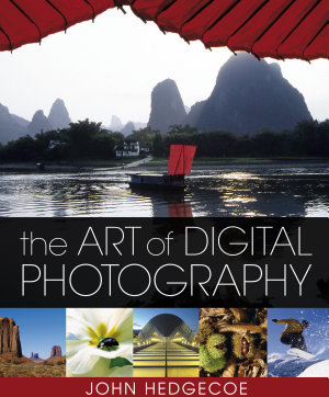 The Art of Digital Photography PDF