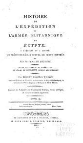 Histoire de l'expédition de l'armée britannique en Égypte: à laquelle on a ajouté un précis de l'état actuel de cette contrée et ses moyens de défense, Volume2