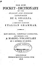 The New Pocket-dictionary of the Italian and English Languages