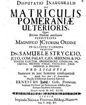 Disputatio Inauguralis De Matriculis Pomeraniae Ulterioris