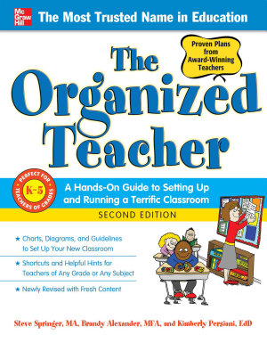 The Organized Teacher  2nd Edition PDF