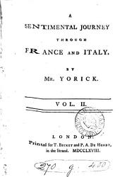 A sentimental journey through France and Italy, by mr. Yorick: Volume 1