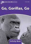 Go, Gorillas, Go