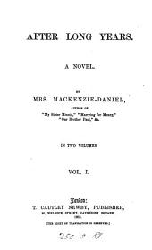 After long years, by mrs. Mackenzie Daniels: Volume 1