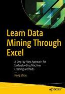 Learn Data Mining Through Excel