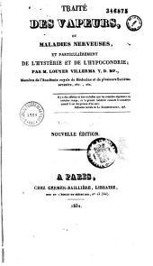 Traité des maladies nerveuses ou vapeurs et particulièrement de l'hystérie à l'hypocondrie