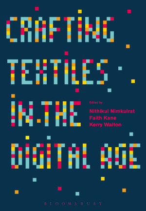 Crafting Textiles in the Digital Age