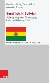 Beruflich in Bolivien: Trainingsprogramm für Manager, Fach- und Führungskräfte